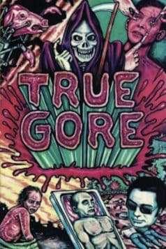 True Gore (1987)