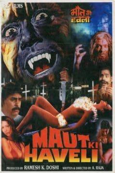Maut Ki Haveli (2001)