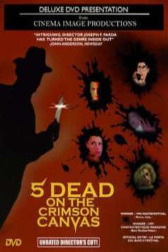 5 Dead on the Crimson Canvas (1996)