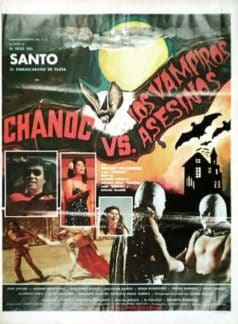 Chanoc and the Son of Santo vs. The Killer Vampires (1981)