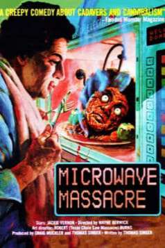 Microwave Massacre (1983)