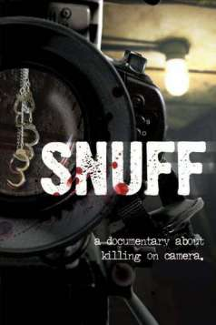 Snuff: A Documentary About Killing on Camera (2008)