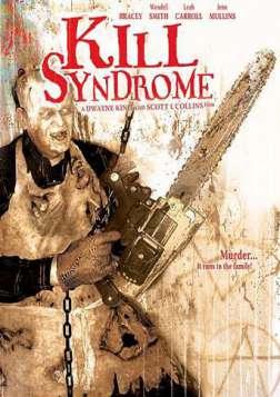 Kill Syndrome (2007)