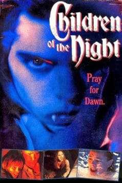 Children Of The Night (1991)