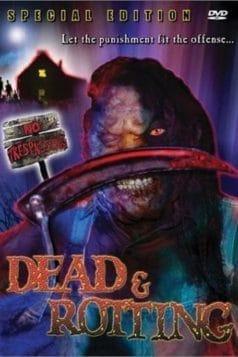 Dead & Rotting (2002)