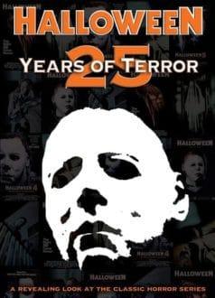 Halloween: 25 Years of Terror (2006)