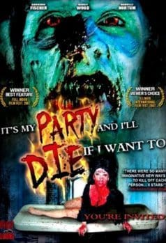 It's My Party and I'll Die If I Want To (2007)