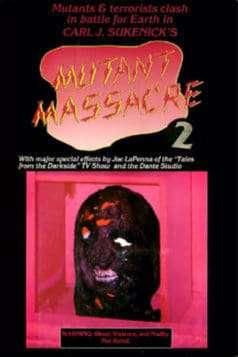 Mutant Massacre 2 (1991)
