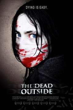 The Dead Outside (2008)
