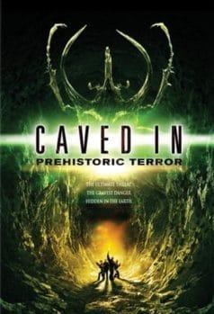 Caved In: Prehistoric Terror (2006)