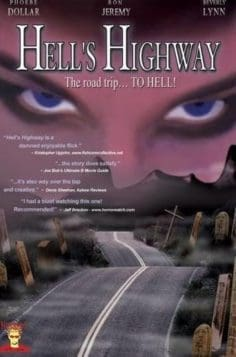 Hell's Highway (2002)