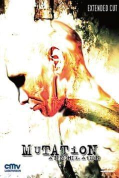 Mutation - Annihilation (2007)