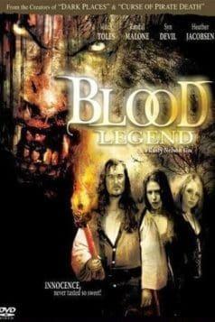 Blood Legend (2006)