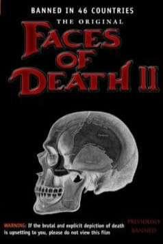Faces of Death II (1981)