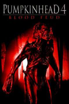 Pumpkinhead IV: Blood Feud (2007)
