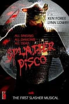 Splatter Disco (2007)