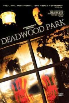Deadwood Park (2007)