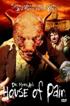 Dr. Moreau's House of Pain (2004)