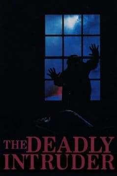 Deadly Intruder (1985)