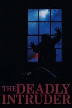 Deadly Intruder (1985)