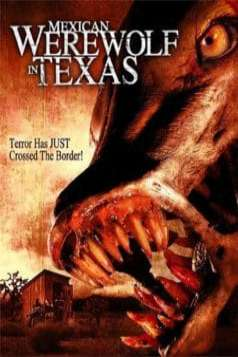 Mexican Werewolf in Texas (2005)