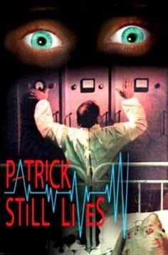 Patrick Still Lives! (1980)
