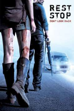 Rest Stop: Don't Look Back (2008)
