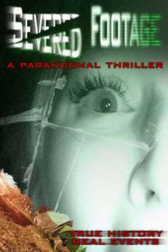 Severed Footage (2013)