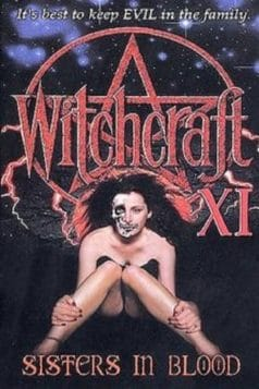 Witchcraft XI: Sisters in Blood (2000)