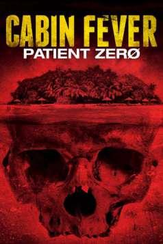 Cabin Fever: Patient Zero (2014)