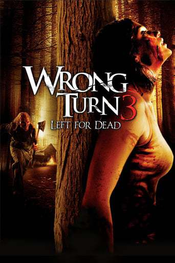 Wrong Turn 3: Left for Dead (2009)