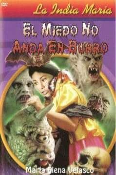 El miedo no anda en burro (1976)