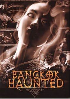 Bangkok Haunted (2001)