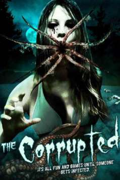 The Corrupted (2010)