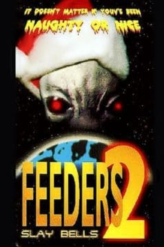 Feeders 2: Slay Bells (1998)