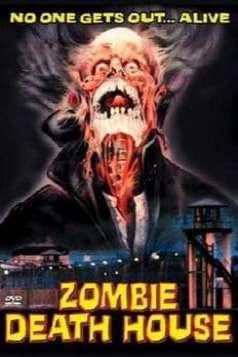 Zombie Death House (1987)