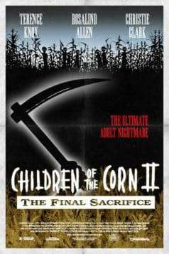 Children of the Corn II: The Final Sacrifice (1993)