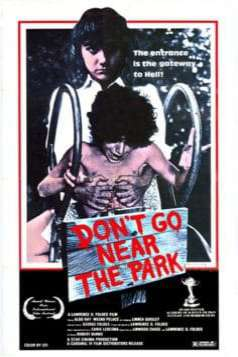 Don't Go Near the Park (1979)