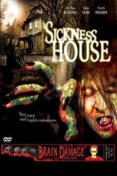 Sickness House (2006)