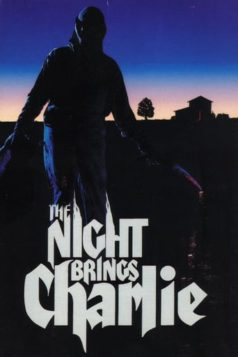 The Night Brings Charlie (1990)
