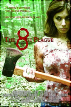 The 8th Plague (2006)