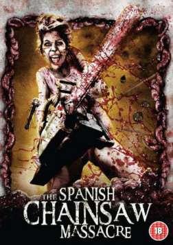 The Spanish Chainsaw Massacre (2013)