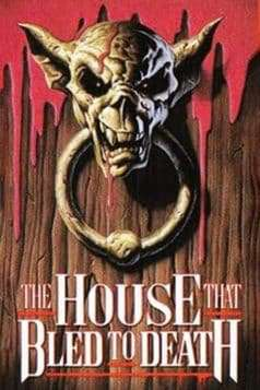 The House That Bled to Death (1980)