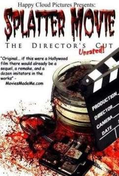 Splatter Movie (2008)