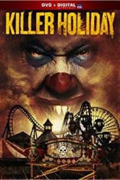 Killer Holiday (2013)