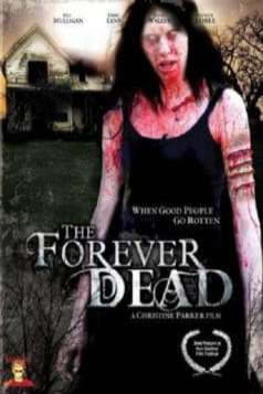 The Forever Dead (2007)