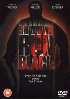 Shadows Run Black (1981)