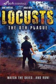Locusts: The 8th Plague (2005)