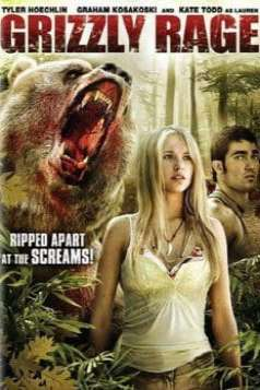 Grizzly Rage (2007)