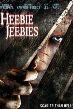 Heebie Jeebies (2005)
